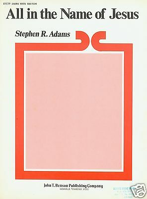 Stephen R. Adams - All In The Name Of Jesus - 1975 - Gospel Musiknote