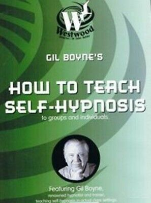 Gil Boyne – How To Teach Self-Hypnosis