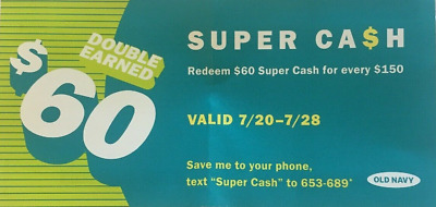 Old Navy Super Cash Coupon $60 Off $150 (valid July 20-28, 2019)