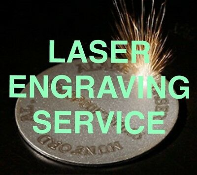Laser Engraving Service - Any Logo or Text - Message Me For Free Quote