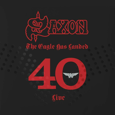 Saxon - The Eagle Has Landed 40 (Live) - Released 02/08/2019
