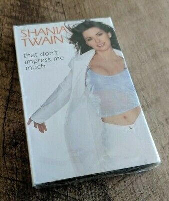 Shania Twain Cassette Single BRAND NEW & SEALED That Don't Impress Me Much