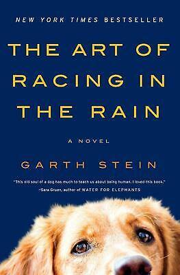 The Art of Racing in the Rain: A Novel Paperback - May 22, 2018