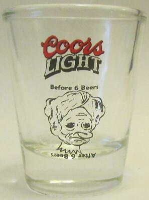 Before 6 Beers Coors Light 1 1/2 oz. Shot Glass