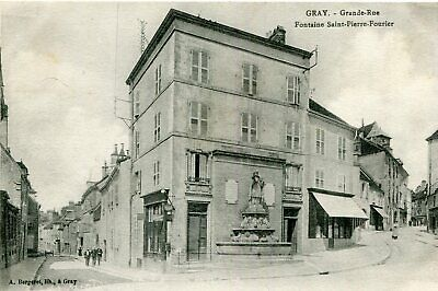 Carte GRAY Grande Rue Fontaine Saint Pierre Fourier
