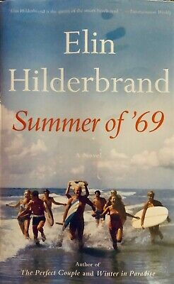 Summer of '69 by Elin Hilderbrand - Hardcover - instant shipping