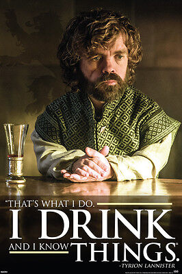 GAME OF THRONES TYRION DRINK QUOTE 24x36 POSTER FUNNY TV SERIES ALCOHOL WESTEROS
