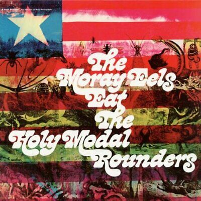 HOLY MODAL ROUNDERS - MORAY EELS EAT THE HOLY MODAL - LP Vinyl - New
