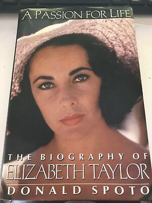 A Passion For Life: The Biography of Elizabeth Taylor by Donald Spoto BK