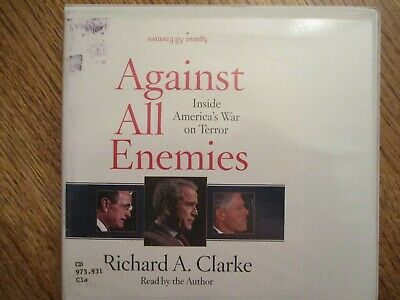 1 novel on CD: Against All Enemies--Richard A. Clarke   6 cds