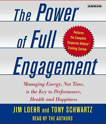 The Power of Full Engagement: Managing Energy, Not Time, is the Key  - VERY GOOD