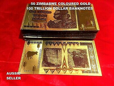 50 x ZIMBABWE 100 TRILLION DOLLARS BANKNOTES COLOURED GOLD BANK NOTE $1.48/ NOTE