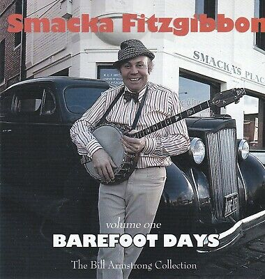 Smacka Fitzgibbon Barefoot Days Volume One CD