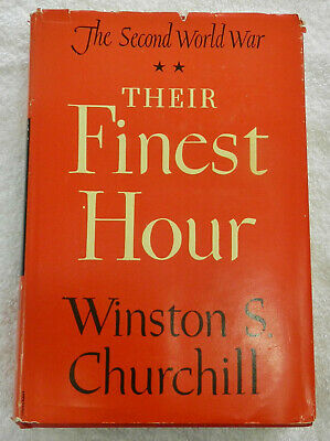 Their Finest Hour, The Second World War by Winston S. Churchill,  1949