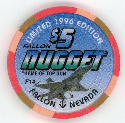$5 Home of Top Gun F14 Casino Chip (FALLON NUGGET)
