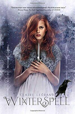 Winterspell - Hardcover NEW Claire Legrand 9781442465985