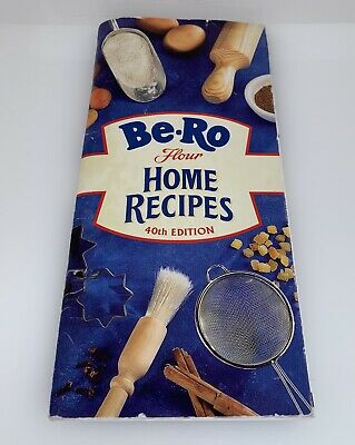 Be-Ro Cook Book Bakery Recipes 40th Edition, Be-Ro Kitchen Cookbook