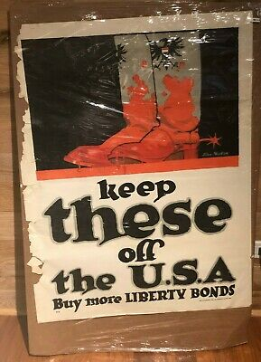 "ORIGINAL ""Keep These Off The USA"" 1918 WWI Liberty Bonds Poster - 28x40 RARE"