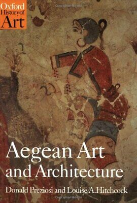 Aegean Art and Architecture Oxford History of Art