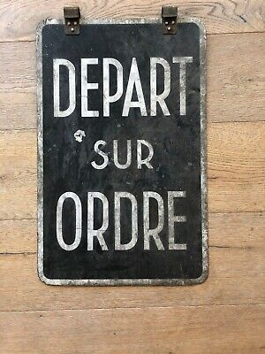 "VINTAGE FRENCH RAILWAY Sign,""DEPART SUR ORDRE"",1910-1940s"