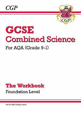 New Grade 9-1 GCSE Combined Science AQA Workbook - Foundation CGP GCSE Combine