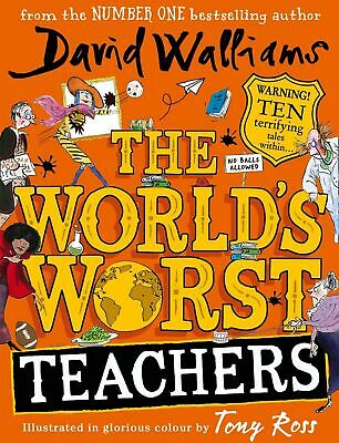 The World's Worst Teachers David Walliams Hardback Cover Children's Reading