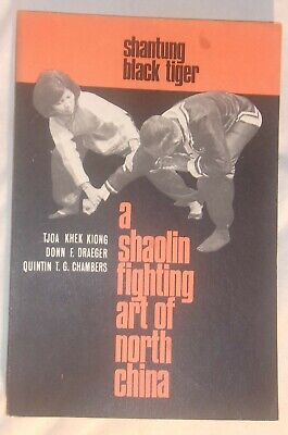 Shantung Black Tiger 1976 First Edition Paper Back Book A Shaolin Fighting Art