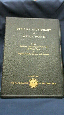 Official Dictionary of Watch Parts 1948 Watchmakers of Switzerland