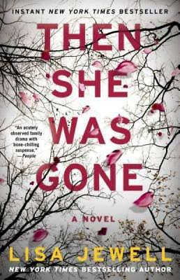 Then She Was Gone: A Novel by Jewell, Lisa