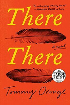 NEW - There There: A novel (Random House Large Print) by Orange, Tommy