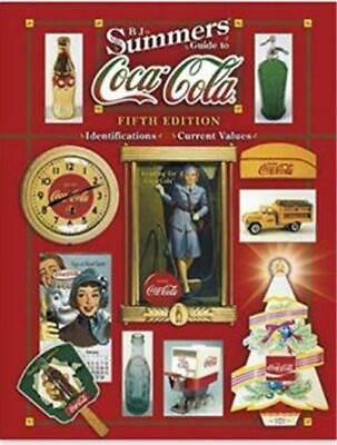 B. J. Summers' Guide To Coca-Cola Identification