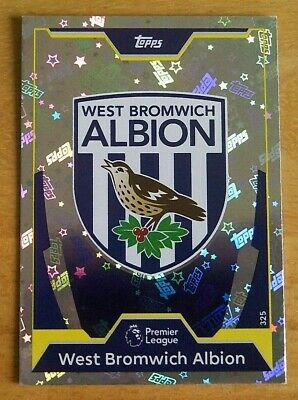 Topps MATCH ATTAX 2017/18 - WEST BROMWICH ALBION - Club Badge Foil Card - 325.