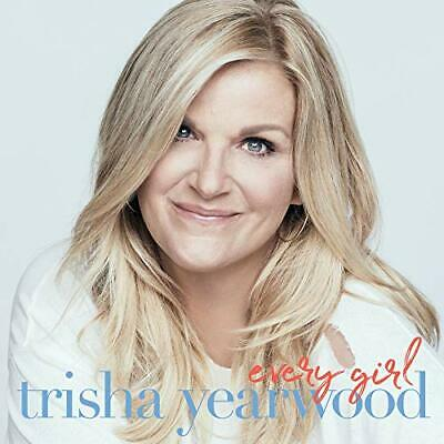 Every Girl Trisha Yearwood  Audio CD August 30, 2019 BRAND NEW