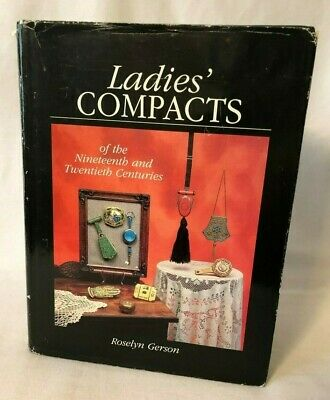 Ladies' Compacts of the 19th & 20th Centuries by Roselyn Gerson ca 1989
