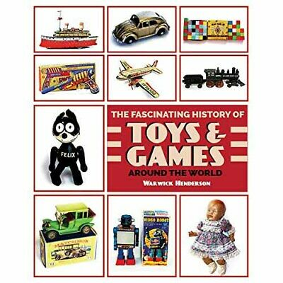 Fascinating History of Toys & Games Around the World -  UNUSED  -  9781869664855
