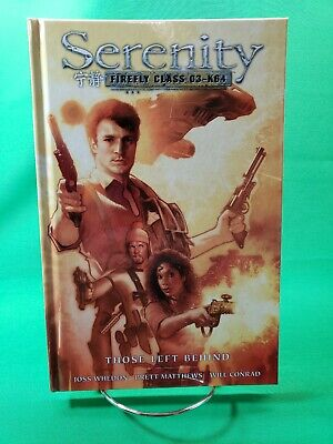 Serenity Firefly Class 03-K64 Those Left Behind Graphic Novel #1 Dark Horse