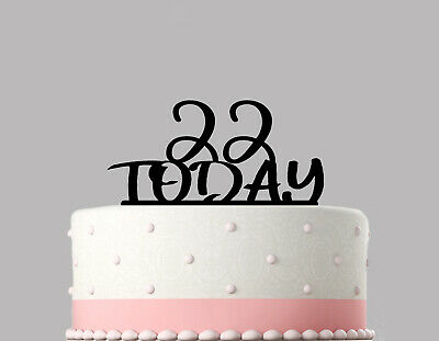 Any Age Today Happy Birthday Cake Topper Decoration Personalised Acrylic.737