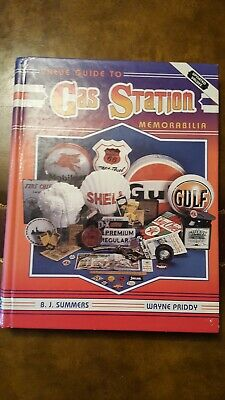 Value Guide To Gas Station Memorabilia By BJ Summers & Wayne Priddy Hardcover