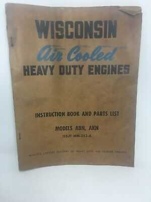 Vintage Wisconsin Air Cooled Heavy Duty Engine Manual Parts List Model ABN AKN