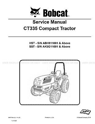 Bobcat CT335 Compact Tractor Printed Service Manual 2014 Update 6987078