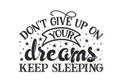 """DONT GIVE UP ON YOUR DREAMS 5"""" X 5"""" - Car/Van/Wall Art Window Vinyl Sticker"""