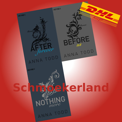 NOTHING MORE + BEFORE US + AFTER FOREVER | ANNA TODD | Roman-Band 4+5+6