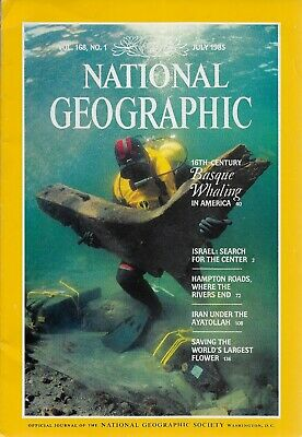 National Geographic Magazine July 1985 - Israel - Basque Whalers - Iran