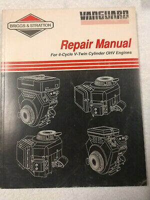 Briggs & Stratton 4-Cycle V-Twin Cylinder OHV Engines Repair Manual 1J-2587-X17