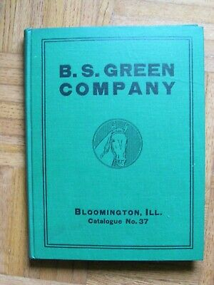 Rare 1900'S Catalog Book . B.s.green Bloomington , Horse Saddle Whips Harness