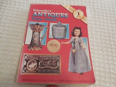 Schroeder's Antiques Price Guide Twelfth Edition 1994 Illustrated Value Guide