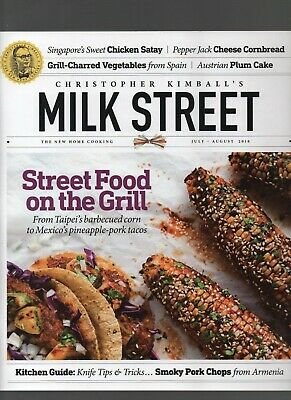Milk Street - July - August 2019 - Christopher Kimball, Chicken Satay, Pork Chop
