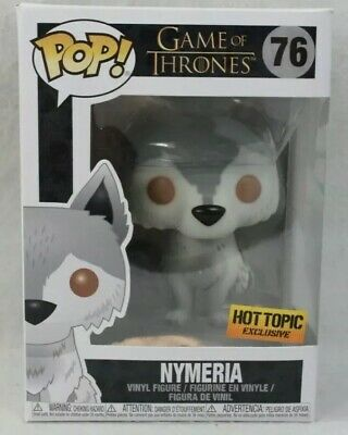 """Funko POP! Game of Thrones """"NYMERIA"""" #76 Hot Topic EXCLUSIVE MINT TO NM"""