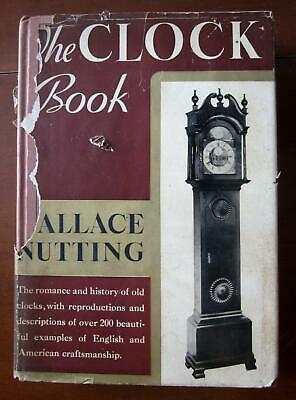 Clock Book Signed Wallace Nutting History+Reference Antique+Illustrated Rare