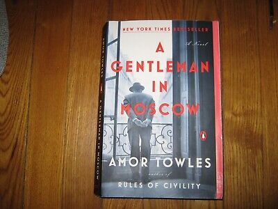 'A GENTLEMAN  IN MOSCOW' by Amor Towles. PB. Very Good. Read once.